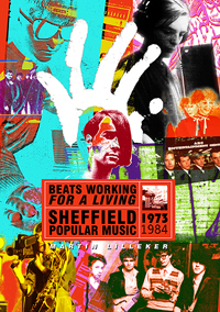Beats Working For A Living - Sheffield Popular Music